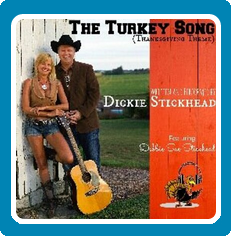 Dickie Stickhead – The Turkey Song